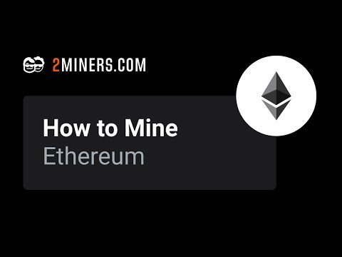 How To Mine Ethereum - ETH Mining Pool Setup