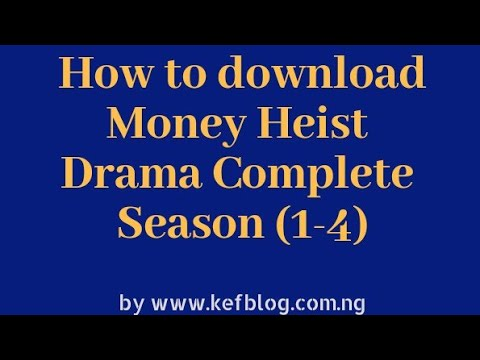 Download How to Download Money Heist Complete Season (1-4) English Sub & Dub