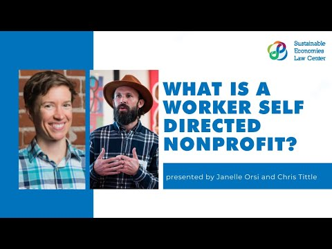 Webinar on Worker Self Directed Nonprofits: Workplace Democracy in Nonprofit Organizations