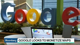 How Google Is Looking to Monetize Maps