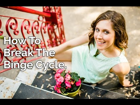 How to Break the Binge Cycle (and stop overeating)