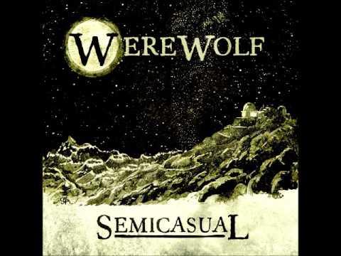 Download Semicasual - Werewolf (Full Album 2017)