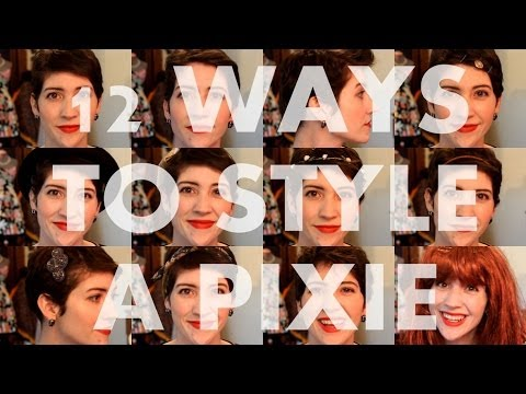 12 Ways To Style A Pixie Youtube