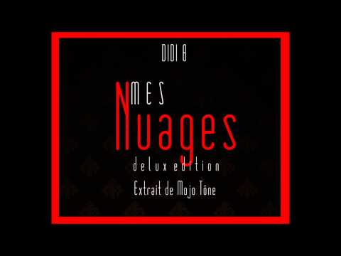 Didi B - Mes NUAGES - DELUXE Edition | HQ