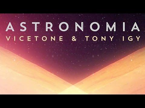 Tony Igy & Vicetone - Astronomía (Aziel Wesley Re-mash 2017)