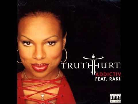 Truth Hurts feat. Rakim - Addictive