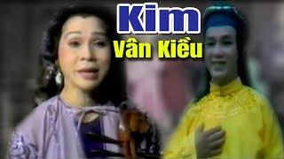 Cải Lương Xưa | Kim Vân Kiều - Thanh Sang Bạch Tuyết | cải lương hay tuồng cổ