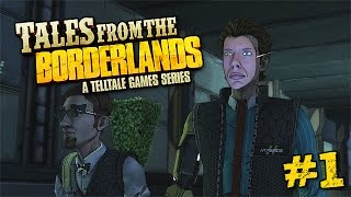 IT BEGINS! | Tales From the Borderlands Episode 1: Zer0 Sum | #1