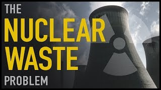 Download The Nuclear Waste Problem Mp3 and Videos
