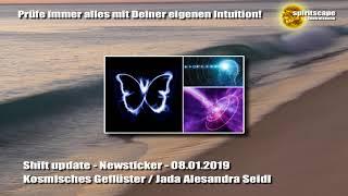 Shift Update - Newsticker 08.01.2019 (Kosmisches Geflüster)