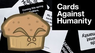 CARDS AGAINST HUMANITY #7 - Cunt Muffins & F***ing the Eiffel Tower