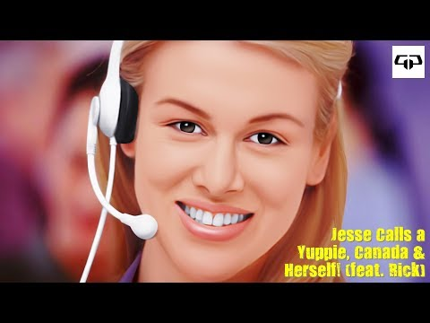 Jesse the Internet Telemarketer Calls a Yuppie, Canada & Her