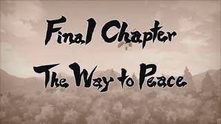 Naruto: Ultimate Ninja Storm 3: Full Burst - Final Chapter: The Way to Peace [English][Legend]