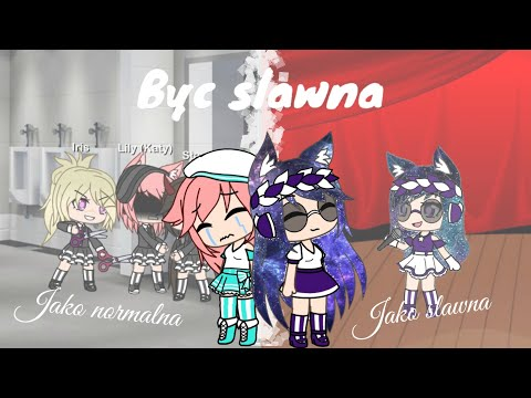 | BYĆ SŁAWNĄ | THE GALAXY GIRL | MINI MOVIE | GACHA LIFE |