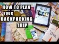HOW TO PLAN YOUR BACKPACKING TRIP!