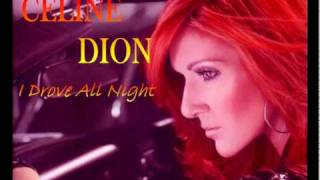 [3.44 MB] Celine Dion - I Drove All Night REMIX