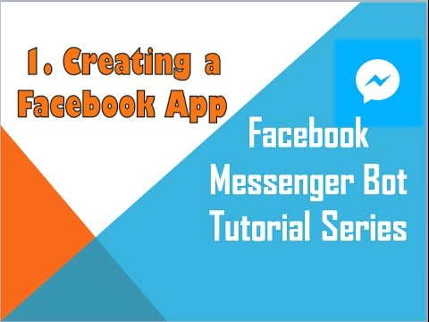 Facebook Messenger Bot Tutorial (using Python) | Creating a Facebook App