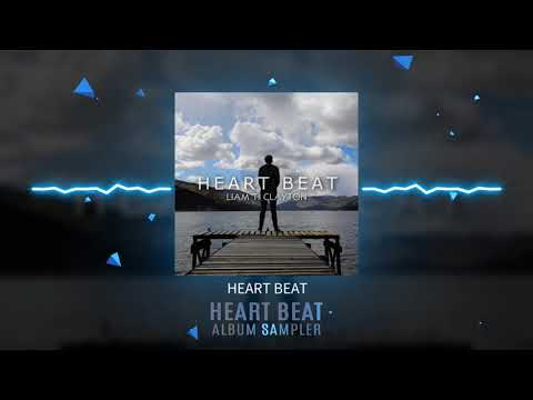 "Liam T. Clayton - ""Heart Beat"" Album Sampler"