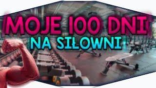 MOJE 100 DNI NA SIŁOWNI