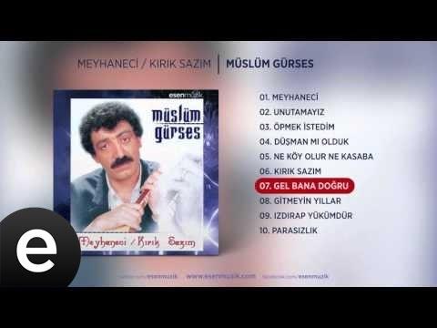 Gel Bana Doğru (Müslüm Gürses) Official Audio #gelbanadoğru #müslümgürses - Esen Müzik