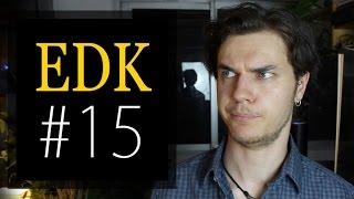 EDK #15 : Clash Twitter, Mes Revenus, Brandcast, Visite Lyon, Discours à Bruxelles, N&S