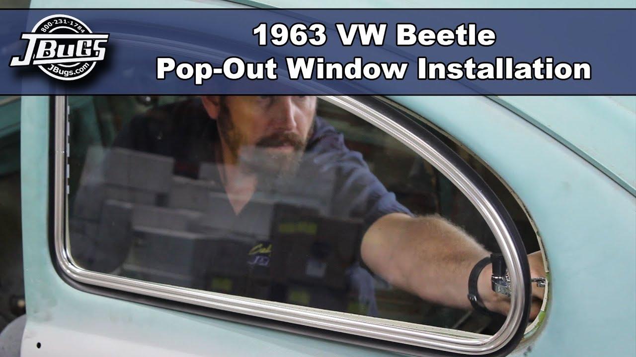 Jbugs 1963 Vw Beetle Pop Out Window Installation Youtube