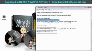 Miracle Traffic Bot! Articles and video Submission! How To Get Traffic To Your Site *Download Link!
