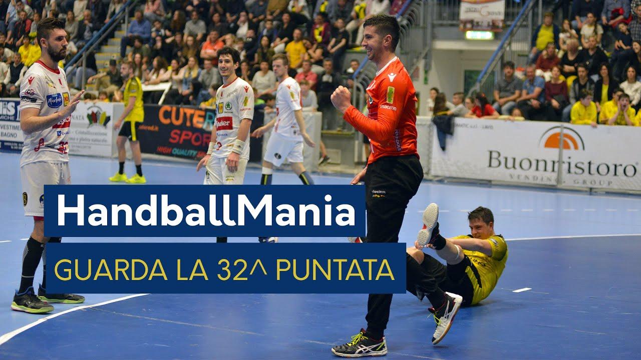 HandballMania - 32^ puntata [23 maggio]