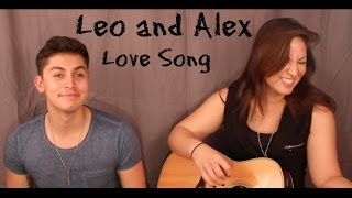 The Cure - Love Song (Acoustic Cover by Leo & Alex)