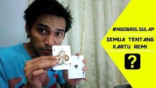SEMUA TENTANG KARTU REMI (SULAP) | #NgobrolSulap