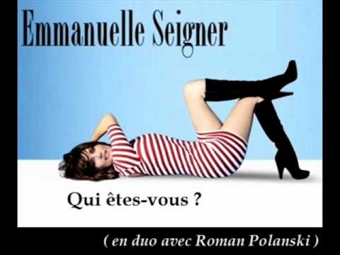 Emmanuelle Seigner - Qui êtes-vous (en duo avec Roman Polanski)