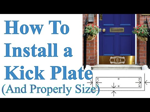 Fantastic How to Size and Install a Door Kick Plate (Traditional Screw  QB66