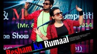 Resham ka rumaal (Choreography by rahul)
