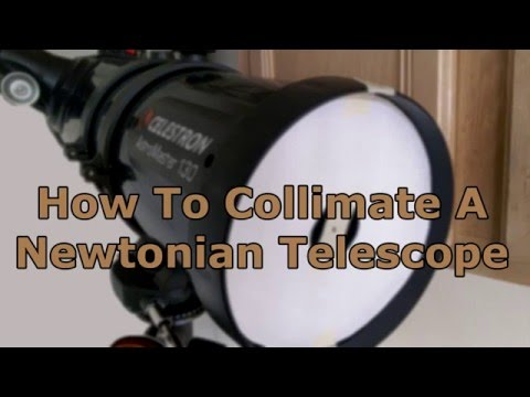 Collimating A Newtonian Telescope
