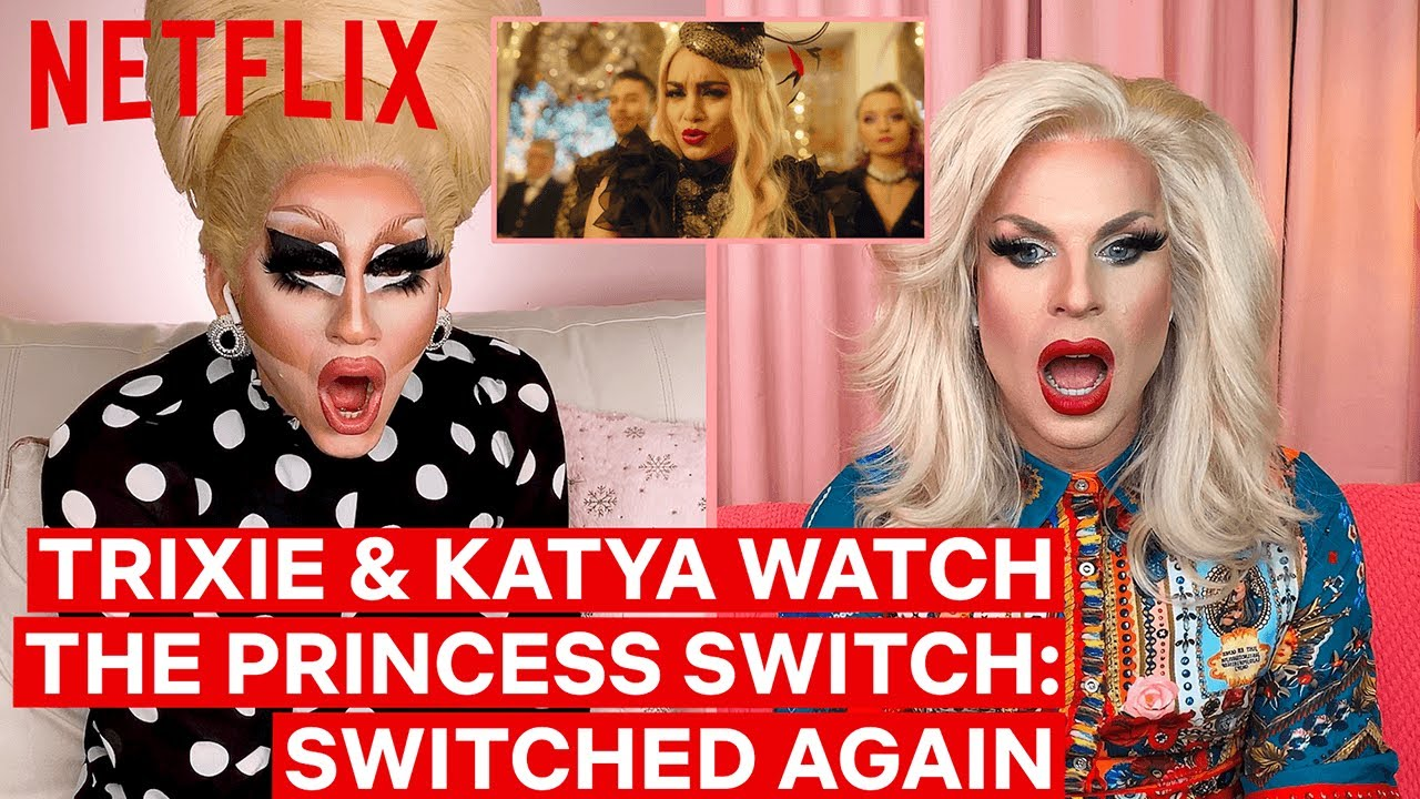 Download Drag Queens Trixie Mattel & Katya React to Princess Switch:Switched Again   I Like to Watch
