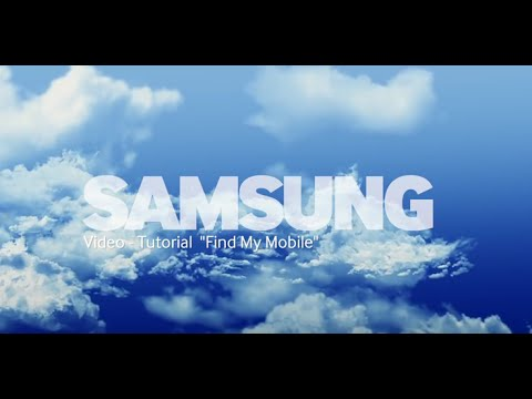 Samsung Galaxy Apps Video-Tutorial: Find My Mobile