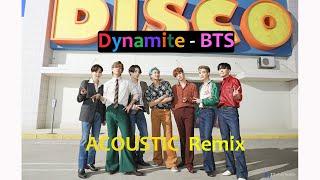 'DYNAMITE' Acoustic Remix - BTS