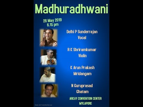 Madhuradhawani-Delhi P Sunderrajan Vocal