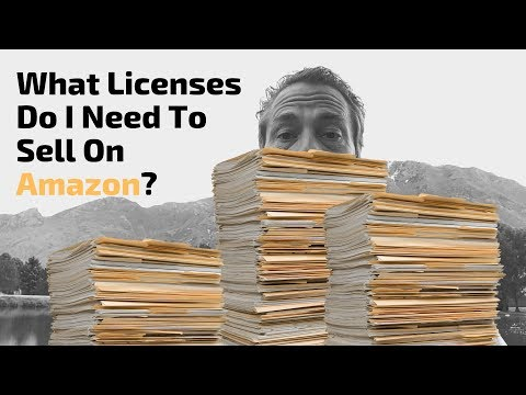 What Licenses Do I Need To Sell On Amazon?
