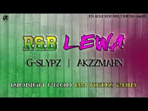 R&B Lewa[Png Music 2018]G Slypz feat AkzzMahn