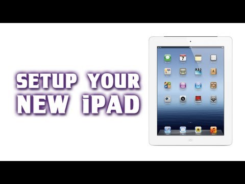 [How-To] Setup a New iPad - 3rd Generation iPad