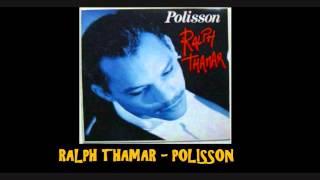 Ralph Thamar   Polisson
