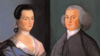 Lectures in History Preview: John & Abigail Adams During the American Revolution