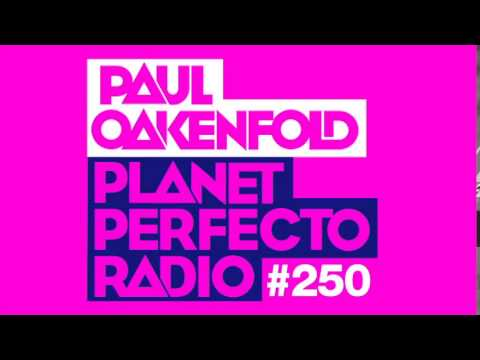 Paul Oakenfold - Planet Perfecto: #250 (25 yrs of Perfecto Records)