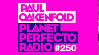 Paul Oakenfold Planet Perfecto 250 25 Yrs Of Perfecto Records