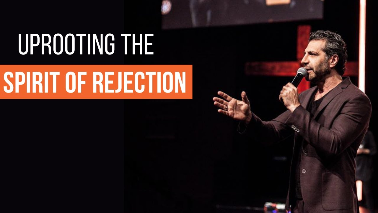 Uprooting the Spirit of Rejection: The Solution to All of Mans Problems