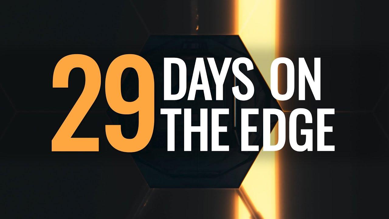 29 Days on the Edge