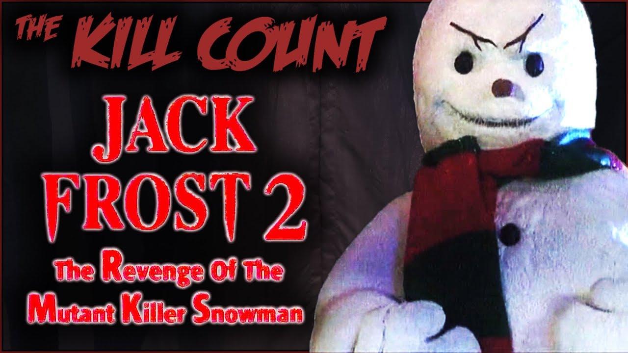 Download Jack Frost 2: Revenge of the Mutant Killer Snowman (2000) KILL COUNT