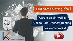 Onlinemarketing KMU - Warum es sinnvoll ist Offline- und Online Marketing zu kombinieren!