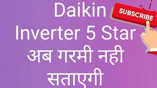 Full review of Daikin Inverter AC 1.5 TON 5 Star rating Model no. FTKF50TV16U